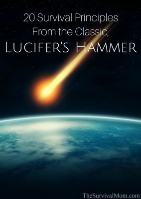 20 Survival Principles From the Classic Book, Lucifer's Hammer