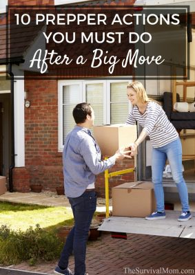 10 Prepper Actions You Must Do After A Big Move