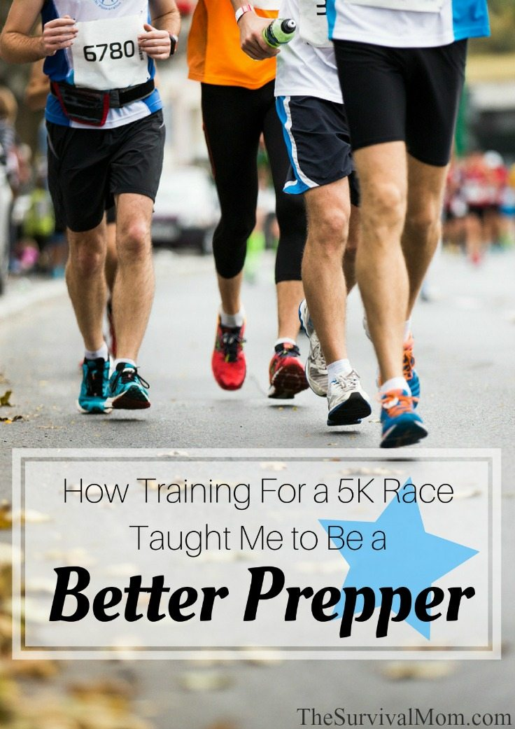How Training For a 5K Race Taught Me to Be a Better Prepper via The Survival Mom