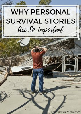 Why Personal Survival Stories Are So Important