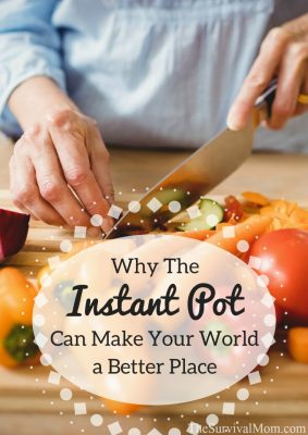 Why The Instant Pot Can Make Your World A Better Place