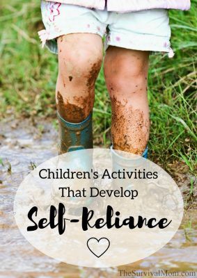 Children's Activities That Develop Self-Reliance