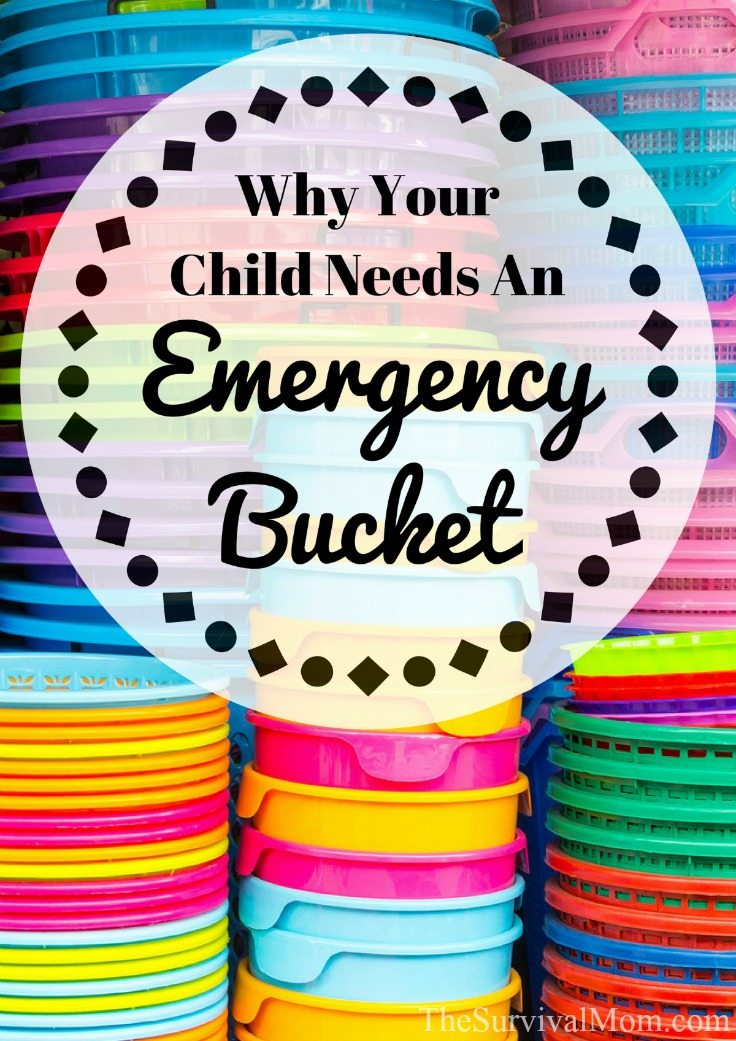 Why Your Child Needs An Emergency Bucket