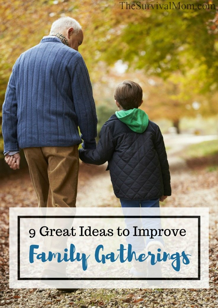 9 Great Ideas To Improve Family Gatherings Survival Mom