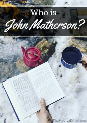 Who is John Matherson? The Ultimate Prepper