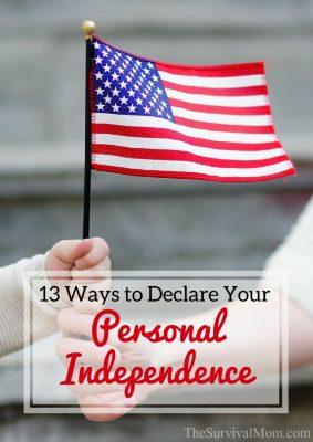 13 Ways to Declare Your Personal Independence