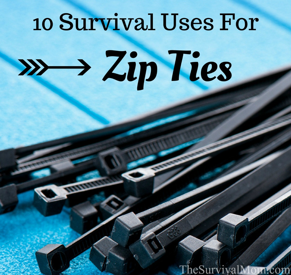 10 Survival Uses For Zip Ties via The Survival Mom