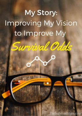 My Story: Improving My Vision to Improve My Survival Odds