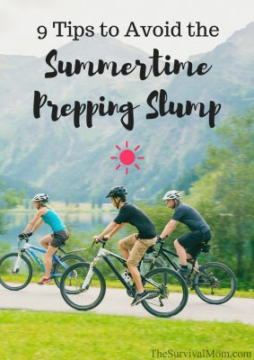 9 Tips to Avoid the Summertime Prepping Slump