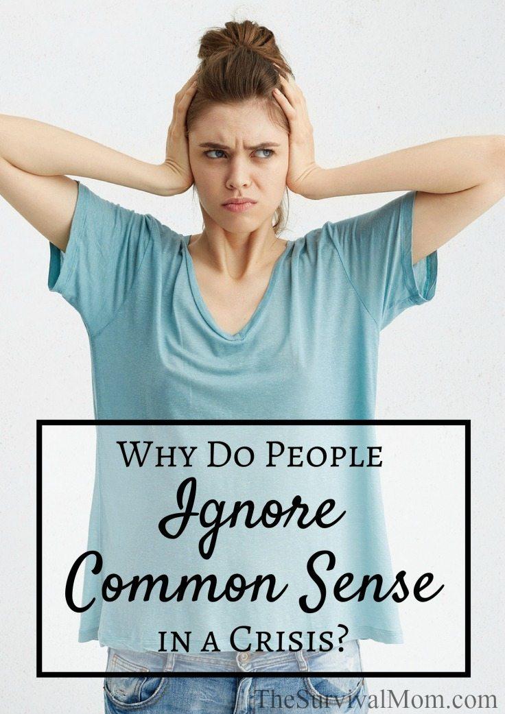 ignore common sense
