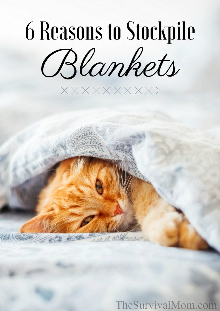 6 Reasons to Stockpile Blankets via The Survival Mom