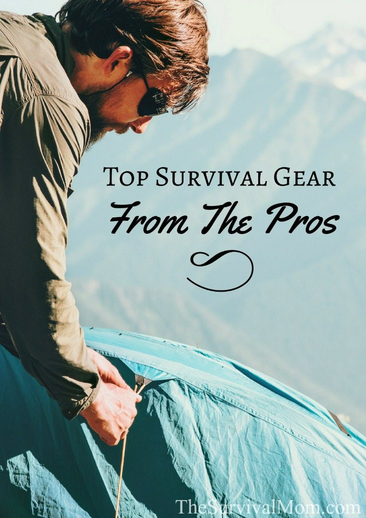Top Survival Gear From The Pros via The Survival Mom