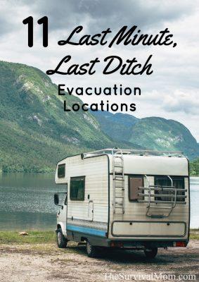 11 Last Minute, Last Ditch Evacuation Locations