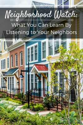 Neighborhood Watch: What You Can Learn By Listening To Your Neighbors