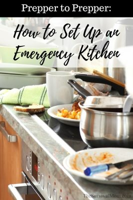 Prepper to Prepper: How to Set Up An Emergency Kitchen