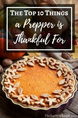 The Top 10 Things a Prepper is Thankful For