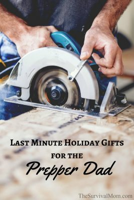 Last Minute Holiday Gifts for the Prepper Dad