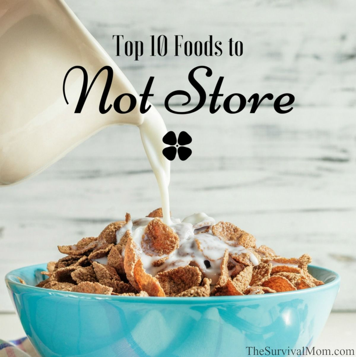 food storage tips, what foods are not good for storage,