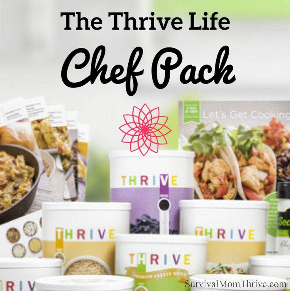 thrive life reviews, thrive life review chef pack, thrive life foods, thrive life freeze dried food
