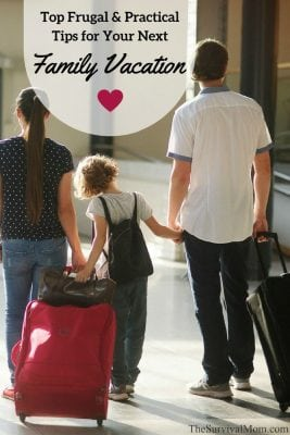Top Frugal & Practical Tips for Your Next Family Vacation