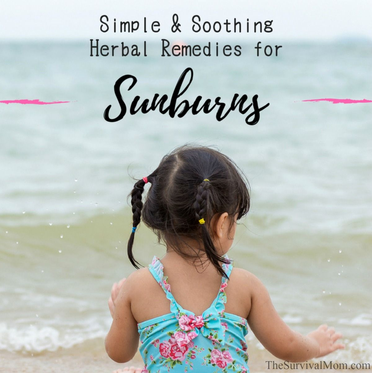 Simple & Soothing Herbal Remedies for Sunburns via The Survival Mom