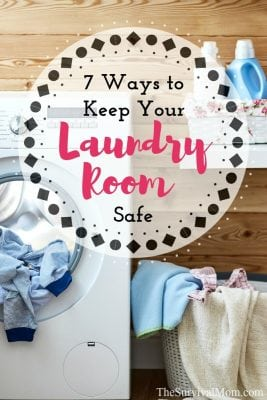7 Ways to Keep Your Laundry Room Safe