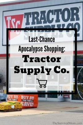 Last-Chance Apocalypse Shopping: Tractor Supply Company