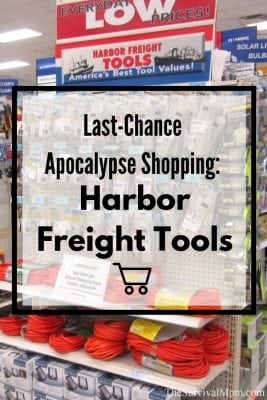 Last-Chance Apocalypse Shopping: Harbor Freight