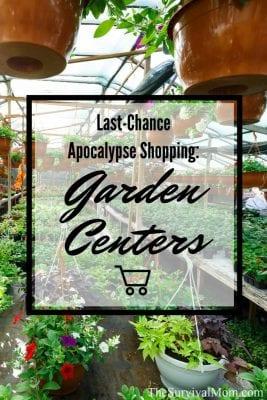 Last-Chance Apocalypse Shopping: Garden centers