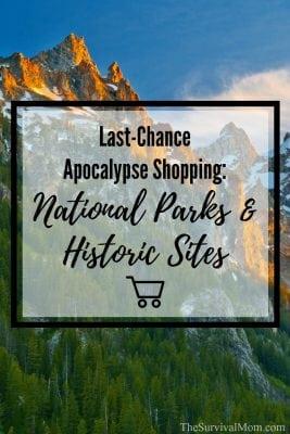 Last-Chance Apocalypse Shopping: National Parks & Historic Sites