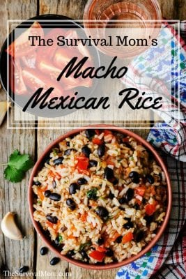 The Survival Mom's Macho Mexican Rice