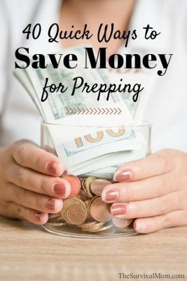 40 Quick Ways to Save Money for More Prepping