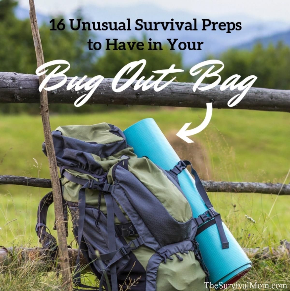 bug out bag, survival bag, survival kit, emergency kit, unusual preps,unusual survival preps