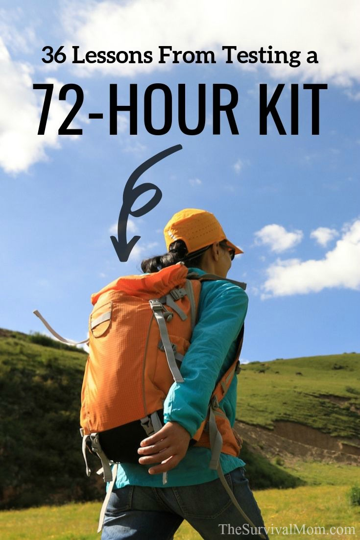 36 Lessons From Testing a 72 Hour Kit via The Survival Mom