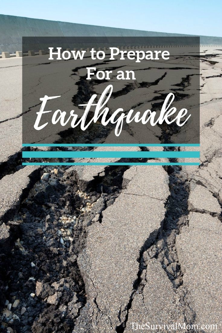 How to Prepare For an Earthquake via The Survival Mom