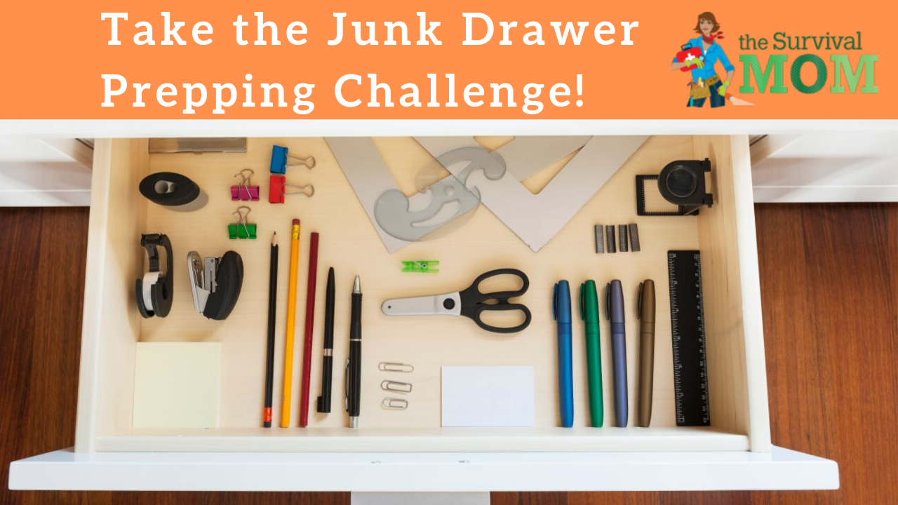 junk drawer challenge, survival mom challenge, emergency kit supplies, bug out bag gear