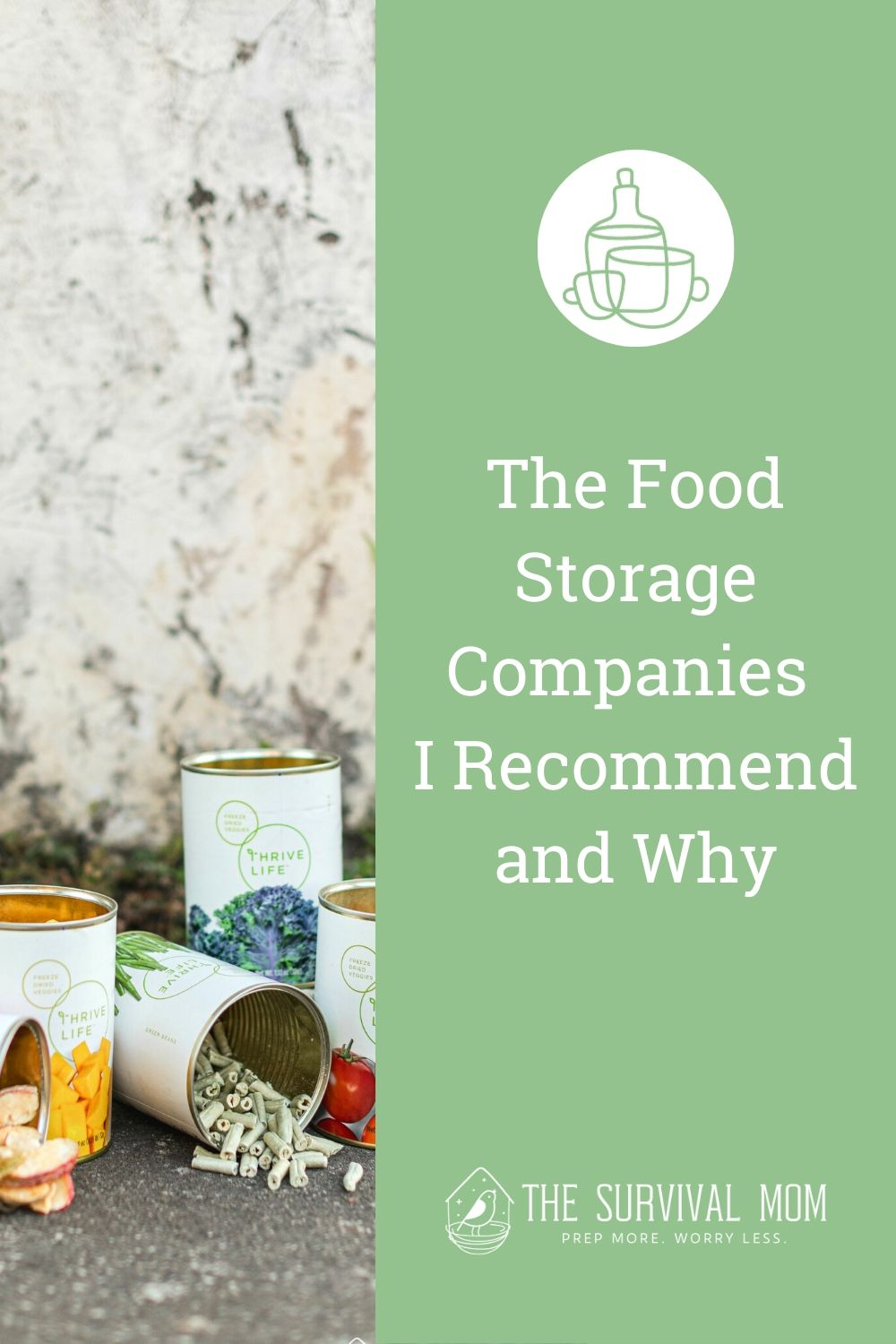 The Food Storage Companies I Recommend and Why via The Survival Mom