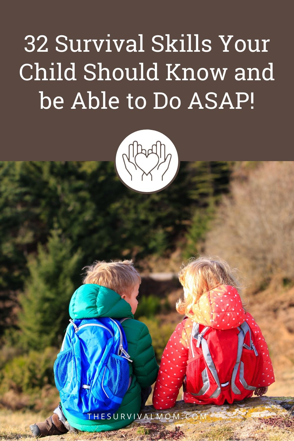 32 Survival Skills Your Child Should Know and be Able to Do ASAP via The Survival Mom